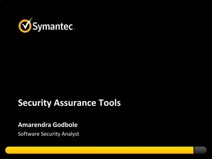 Security assurance tools