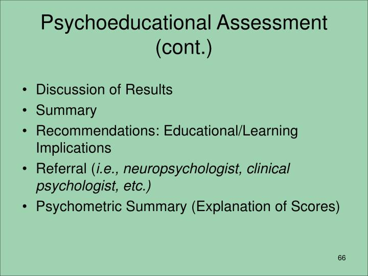 Psychoeducational Assessment (cont.)