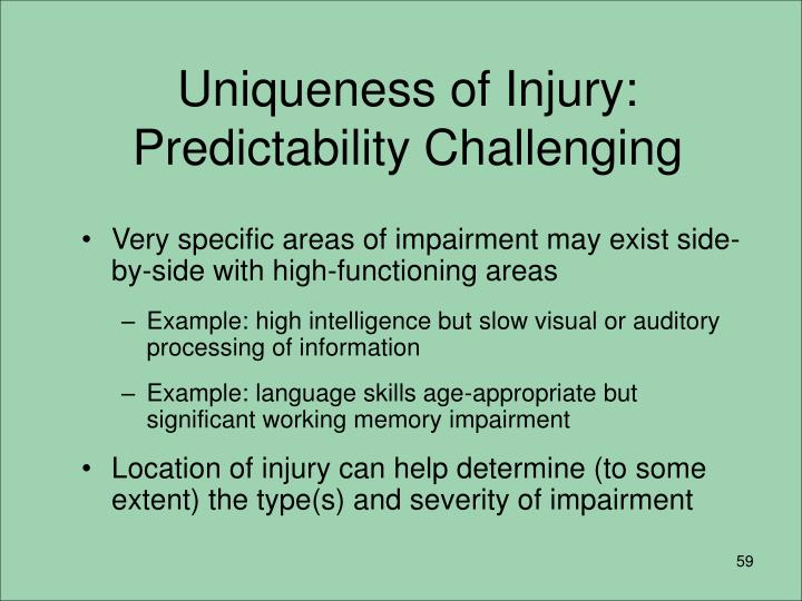 Uniqueness of Injury: Predictability Challenging
