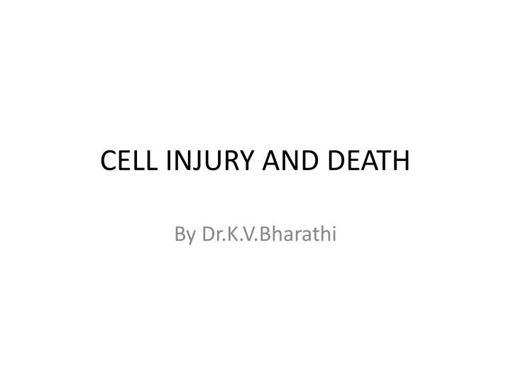 cell injury and death n.