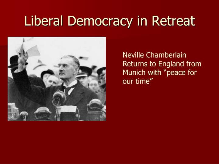 Liberal Democracy in Retreat