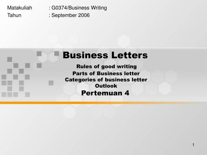 Ppt Business Letters Rules Of Good Writing Parts Of Business