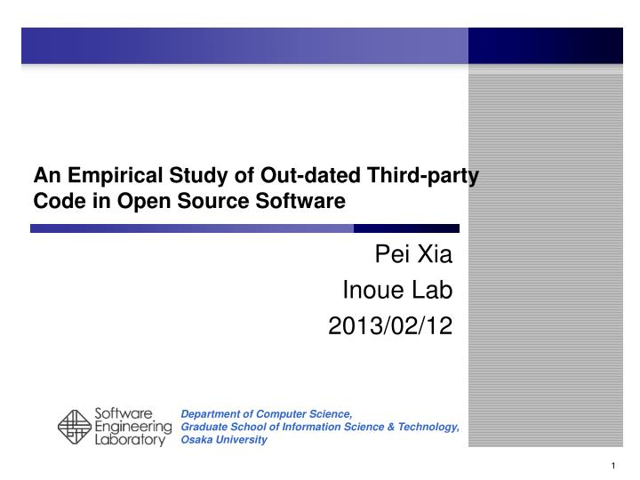 An empirical study of out dated third party code in open s ource software