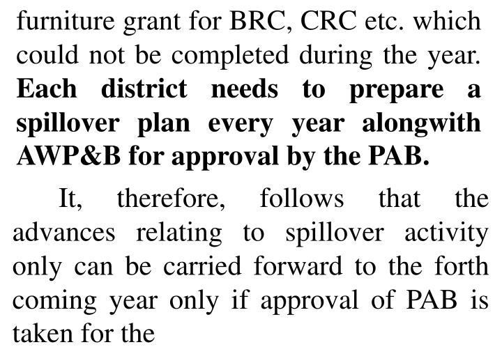 furniture grant for BRC, CRC etc. which could not be completed during the year.