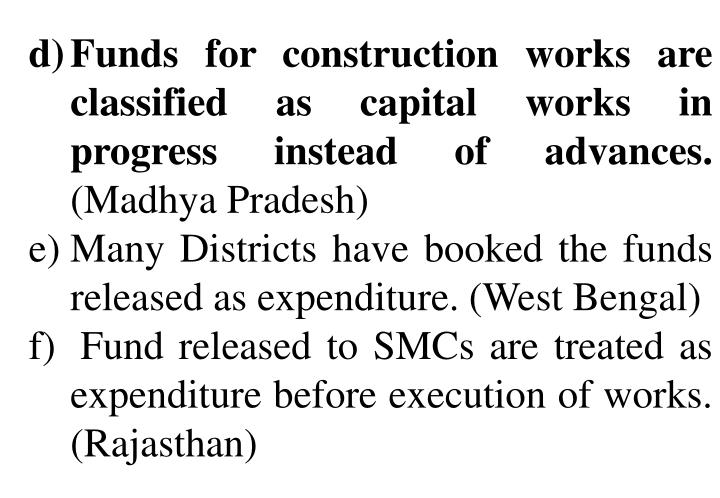 Funds for construction works are classified as capital works in progress instead of advances.