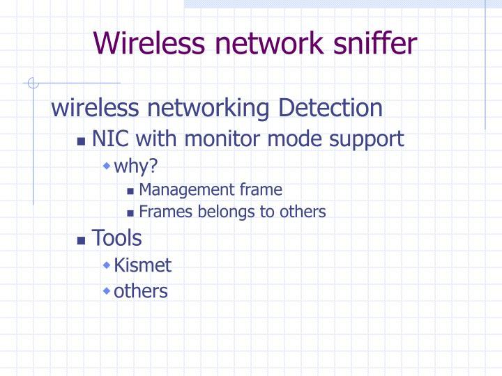 Wireless network sniffer