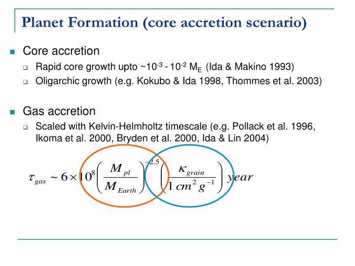 Planet Formation (core accretion scenario)