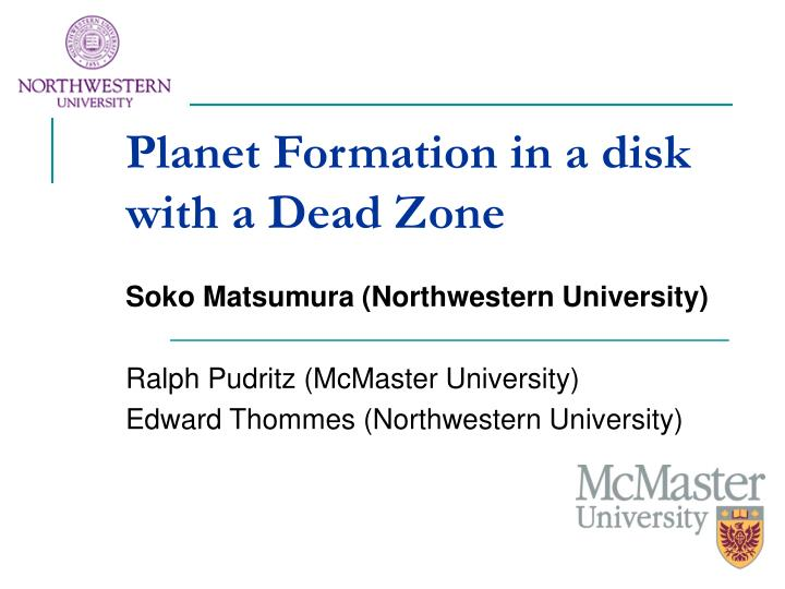 Planet formation in a disk with a dead zone