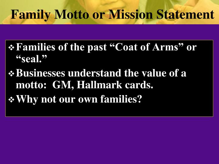 Family Motto or Mission Statement