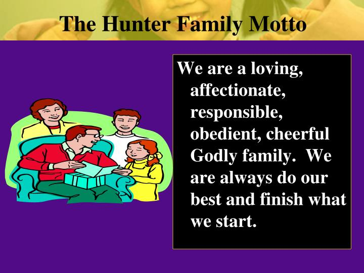 The Hunter Family Motto