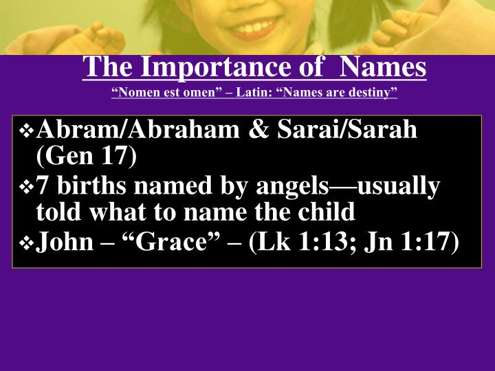 The Importance of  Names