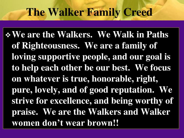 The Walker Family Creed