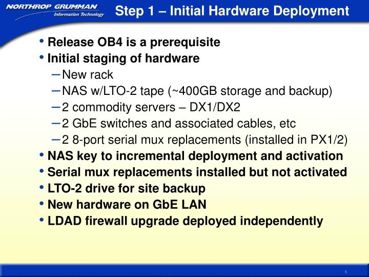 Step 1 – Initial Hardware Deployment