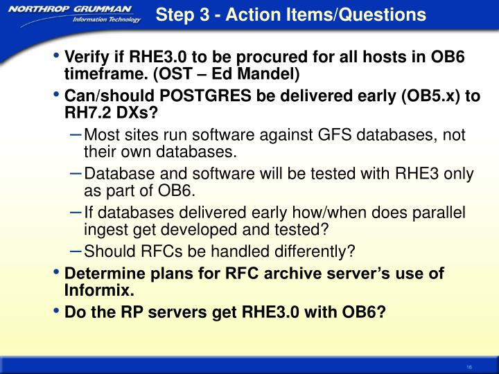 Step 3 - Action Items/Questions