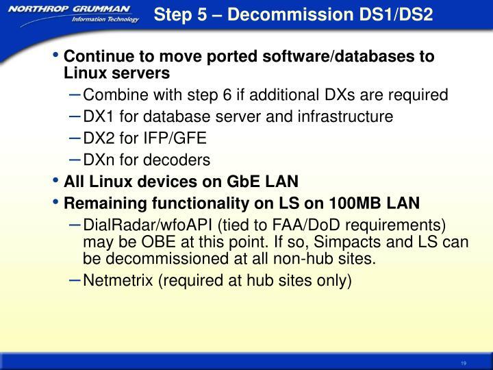 Step 5 – Decommission DS1/DS2