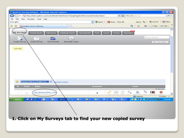 1. Click on My Surveys tab to find your new copied survey