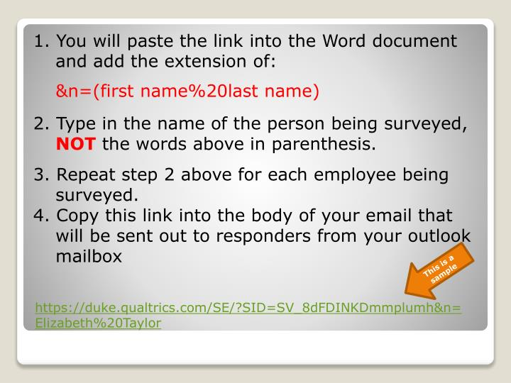 1. You will paste the link into the Word document and add the extension of: