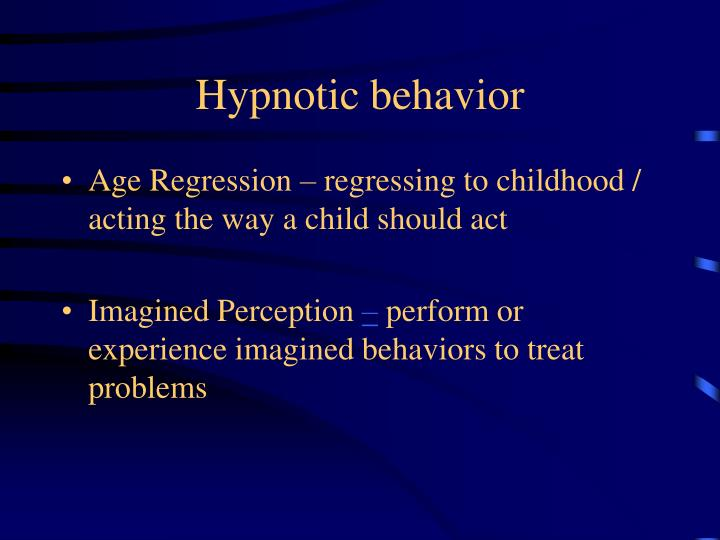 Hypnotic behavior