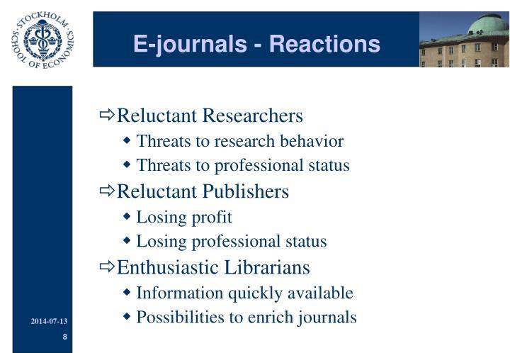 E-journals - Reactions