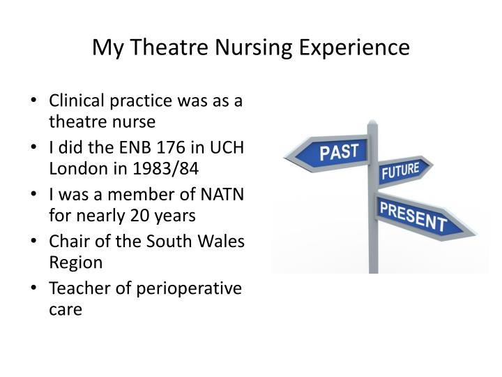 My theatre nursing experience