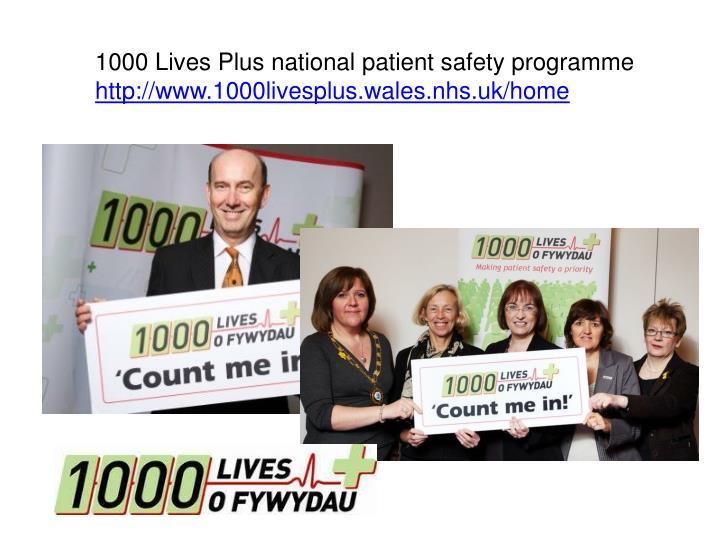 1000 Lives Plus national patient safety programme
