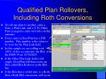 qualified plan rollovers including roth conversions