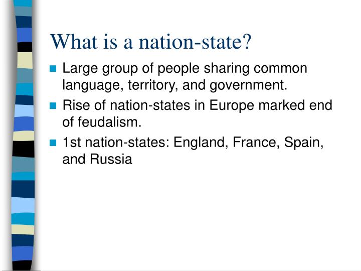 the rise of the nation state It helps us see the rise of the liberal nation-state, its origins in a utopian vision of a uniform national community that could never match the complexity of the people living within it this is an issue that is clearly still relevant to germany and europe today.