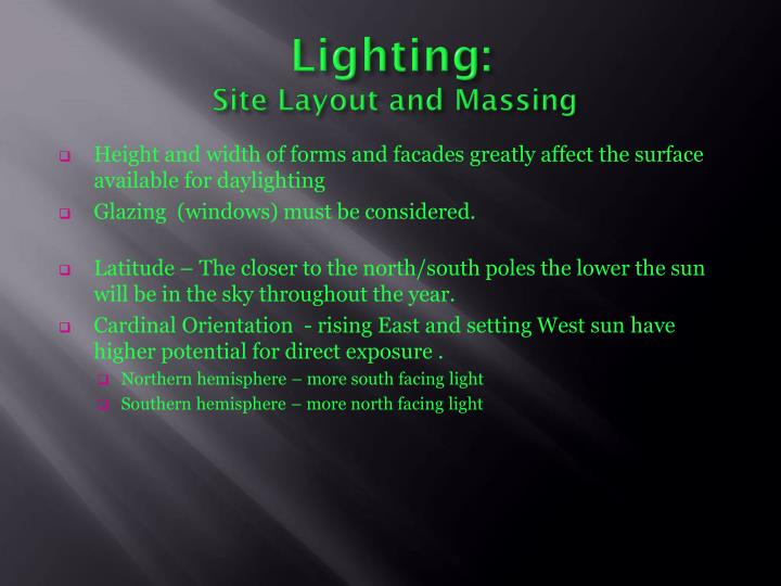 Lighting site layout and massing