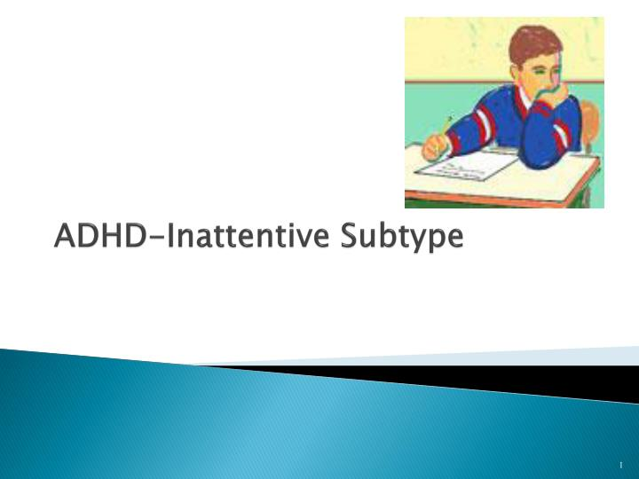 adhd inattentive subtype n.