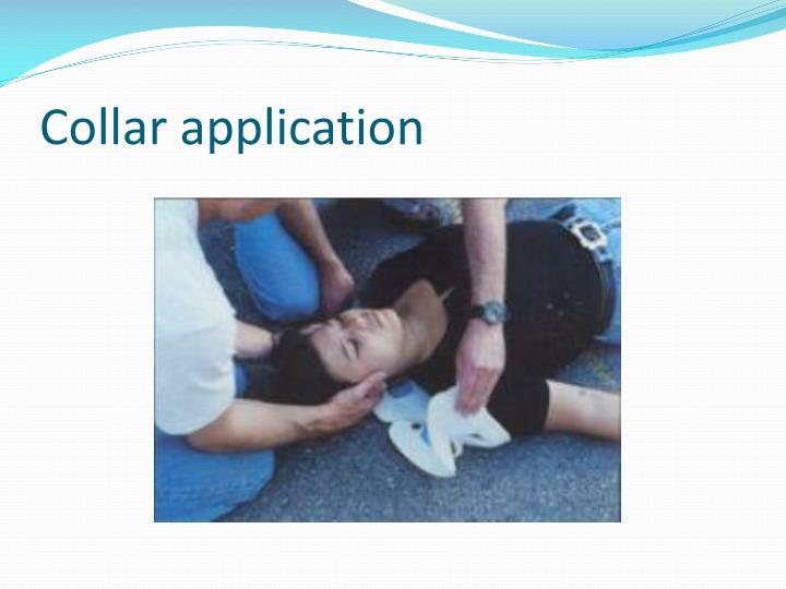 Collar application