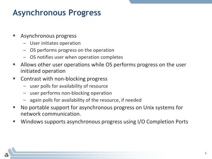 Asynchronous Progress
