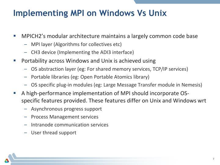 Implementing MPI on Windows Vs Unix