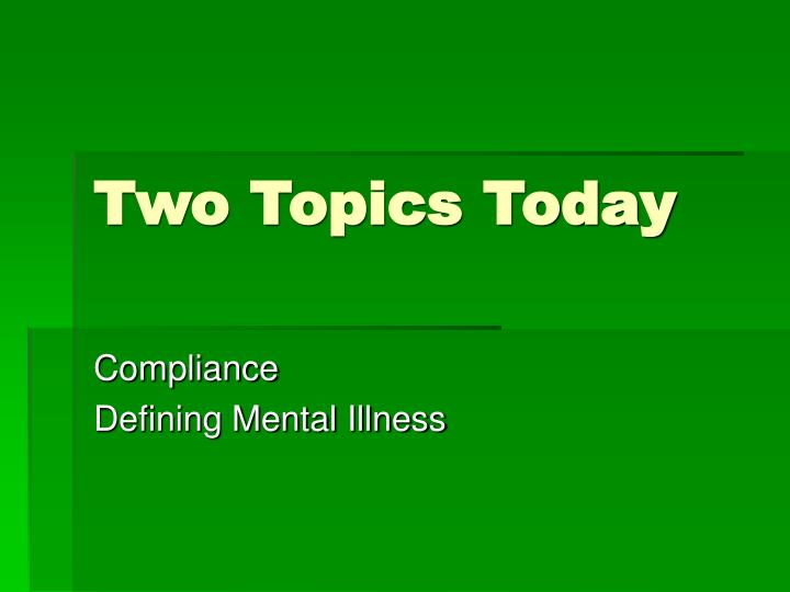 two topics today n.