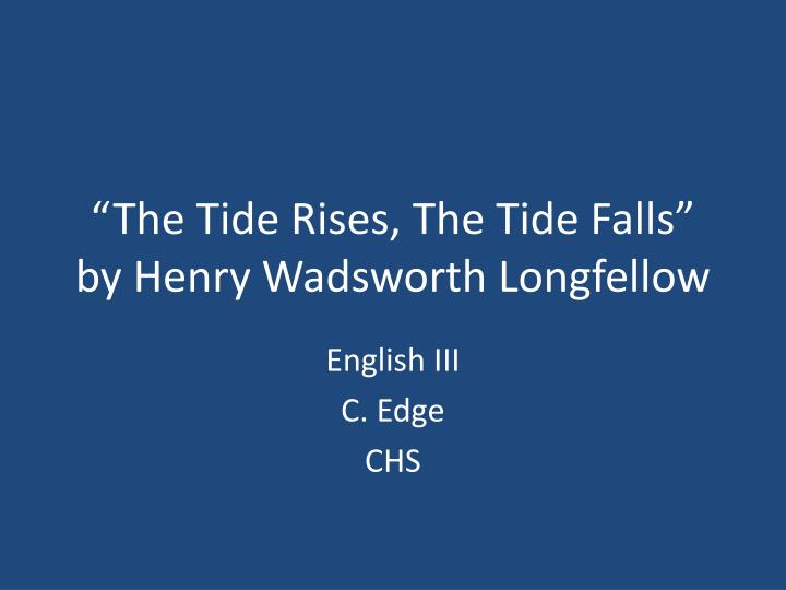 tide rises tide falls Buy the tide rises, the tide falls (sab ) by jan at jwpeppercom choral sheet music canonic vocal lines cascade over each other like ocean waves.