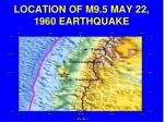 location of m9 5 may 22 1960 earthquake