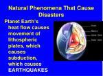 natural phenomena that cause disasters
