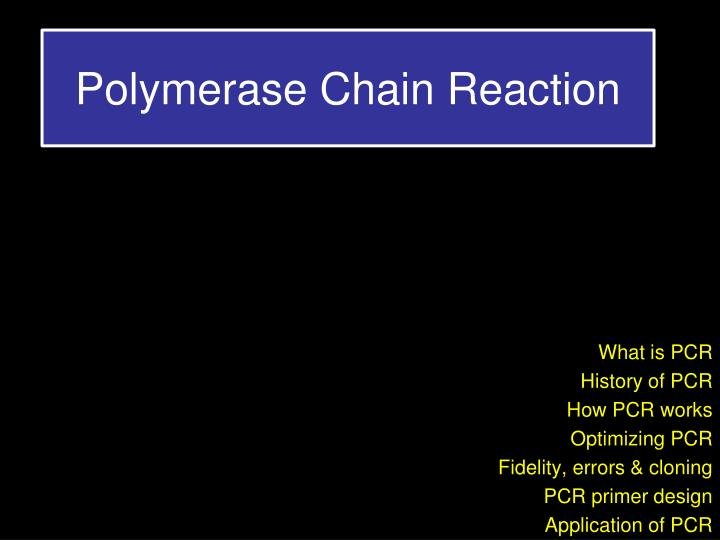 Ppt Polymerase Chain Reaction Powerpoint Presentation Free Download Id 1725039