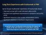 long term experience with eculizumab in pnh