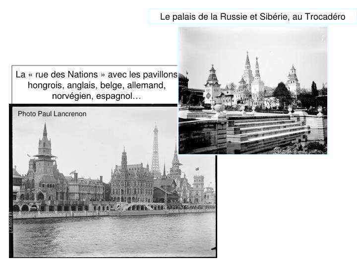 Le palais de la Russie et Sibérie, au Trocadéro