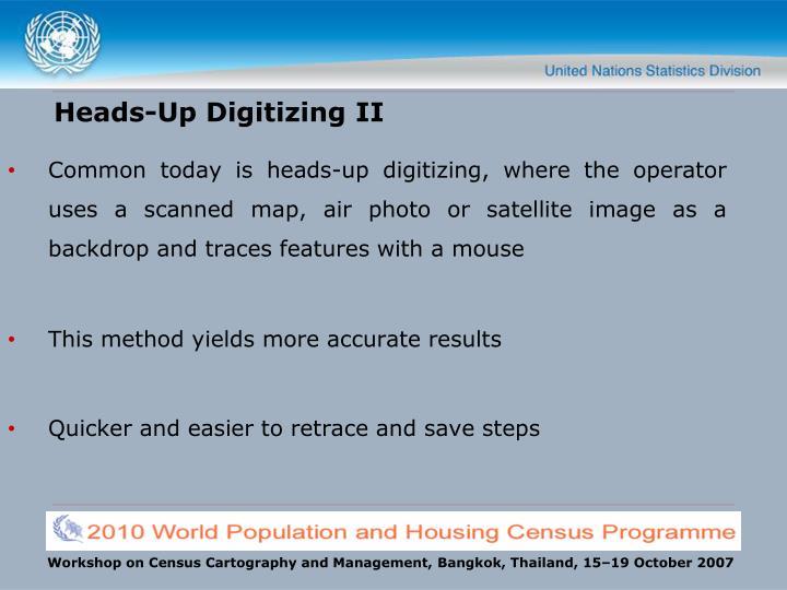 Heads-Up Digitizing II