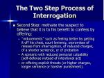 the two step process of interrogation1