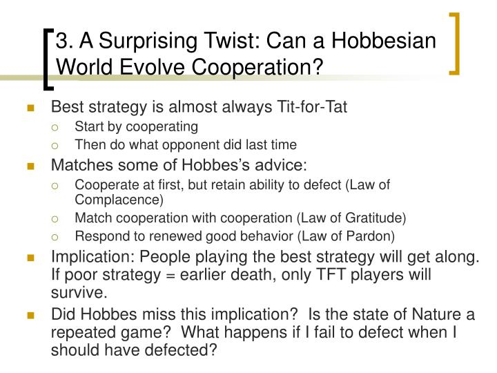 3. A Surprising Twist: Can a Hobbesian World Evolve Cooperation?