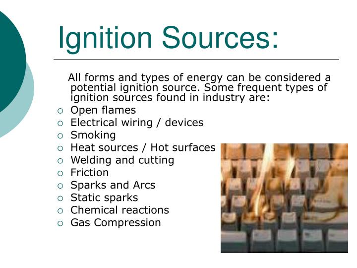 Ignition Sources: