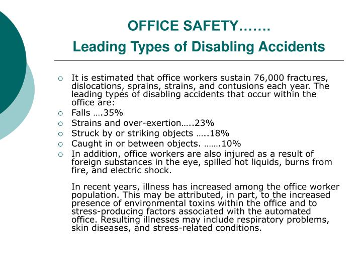 OFFICE SAFETY…….