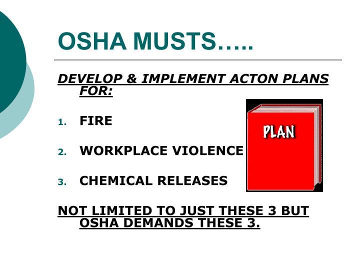 OSHA MUSTS…..