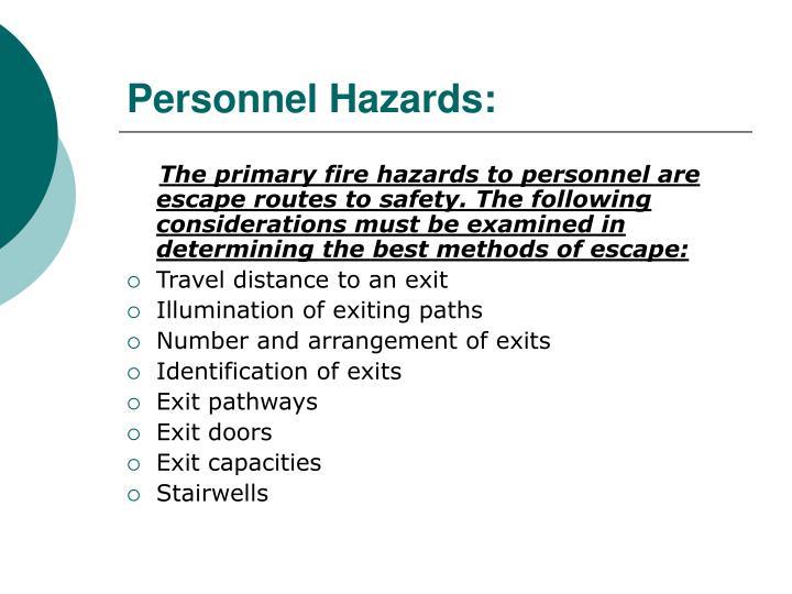 Personnel Hazards: