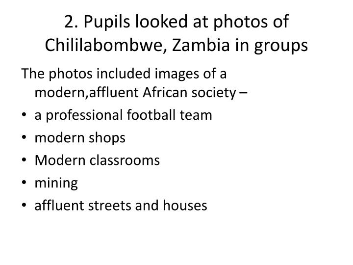 2. Pupils looked at photos of