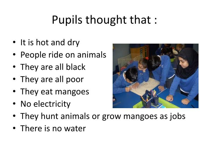 Pupils thought that