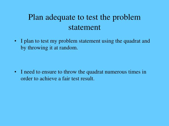 problem statement survey Writing good survey questions is key to this confusion on how to interpret the answer becomes a real problem when you want to with surveymonkey.