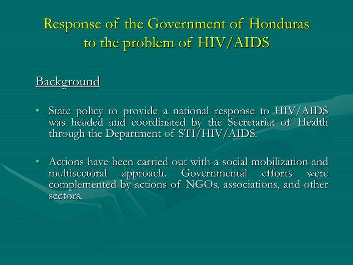 Response of the government of honduras to the problem of hiv aids